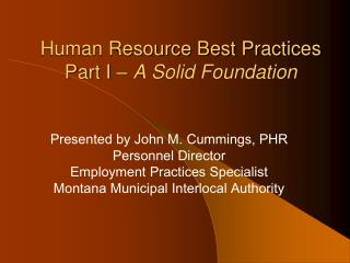 Human Resource Best Practices Part I –  A Solid Foundation