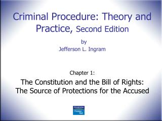 Criminal Procedure: Theory and Practice,  Second Edition by Jefferson L. Ingram