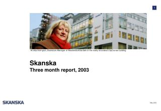 Skanska  Three month report, 2003