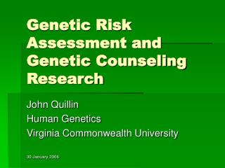 Genetic Risk Assessment and Genetic Counseling Research