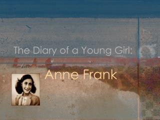 The Diary of a Young Girl: