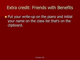 Extra credit: Friends with Benefits