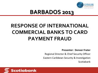 RESPONSE OF INTERNATIONAL COMMERCIAL BANKS TO CARD PAYMENT FRAUD