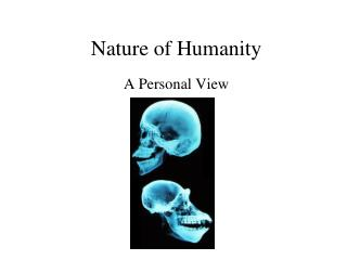 Nature of Humanity