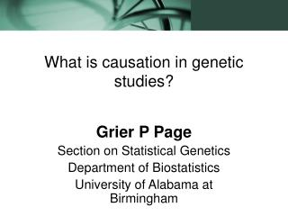 What is causation in genetic studies?