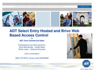ADT Select Entry Hosted and Brivo Web Based Access Control