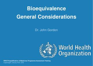 Bioequivalence General Considerations