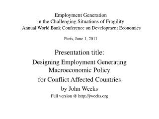 Employment Generation  in the Challenging Situations of Fragility  Annual World Bank Conference on Development Economic