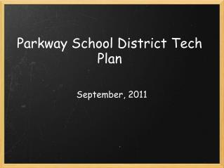 Parkway School District Tech Plan