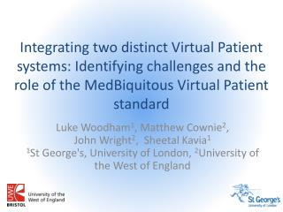 Integrating two distinct Virtual Patient systems: Identifying challenges and the role of the  MedBiquitous  Virtual Pat
