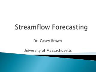 Streamflow Forecasting