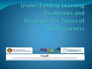 Understanding Learning Disabilities and   Strategies for Tutors of Adult Learners