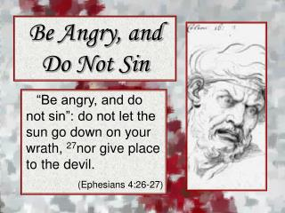 Be Angry, and Do Not Sin