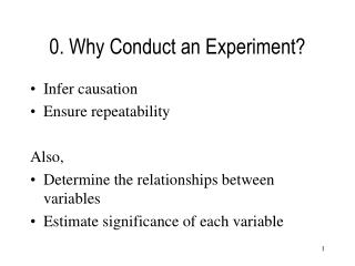 0. Why Conduct an Experiment?