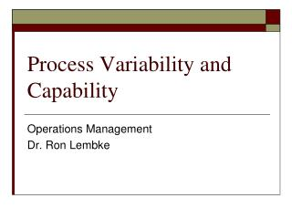 Process Variability and Capability