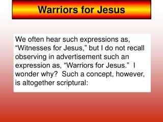 Warriors for Jesus