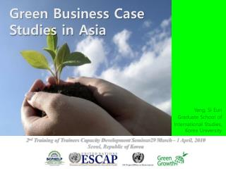 Green Business Case Studies in Asia