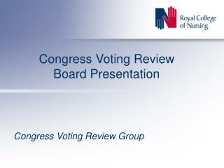 Congress Voting Review Board Presentation