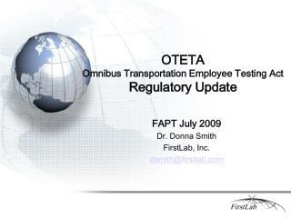 OTETA Omnibus Transportation Employee Testing Act Regulatory Update