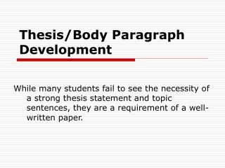 Thesis/Body Paragraph Development