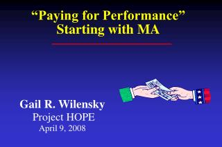 Gail R. Wilensky  Project HOPE April 9, 2008
