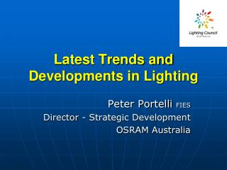 Latest Trends and Developments in Lighting