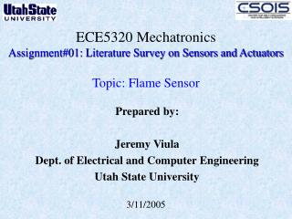 ECE5320 Mechatronics Assignment#01: Literature Survey on Sensors and Actuators  Topic: Flame Sensor
