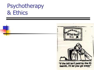 Psychotherapy & Ethics