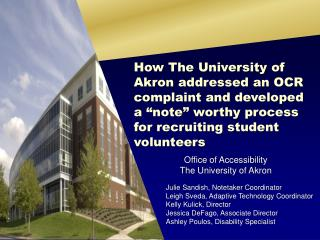Office of Accessibility  The University of  Akron