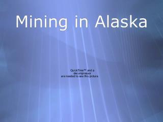 Mining in Alaska