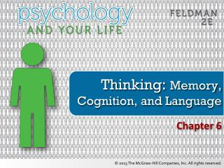 Thinking:  Memory, Cognition, and Language