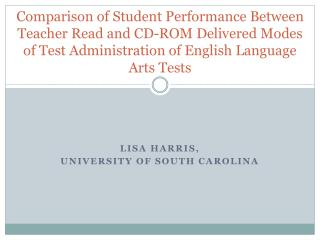 Comparison of Student Performance Between Teacher Read and CD-ROM Delivered Modes of Test Administration of English Lang
