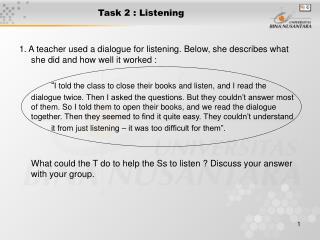 Task 2 : Listening