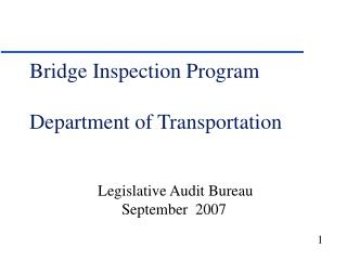 Bridge Inspection Program Department of Transportation