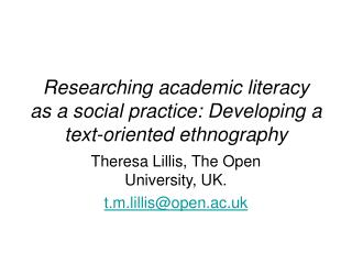 Researching academic literacy as a social practice: Developing a text-oriented ethnography
