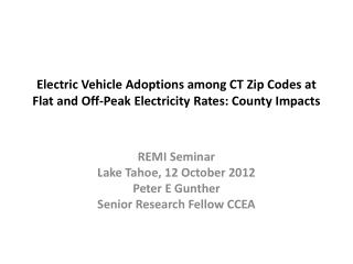 Electric Vehicle  Adoptions among CT Zip Codes  at Flat and Off-Peak Electricity Rates: County Impacts