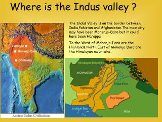 Where is the Indus valley ?