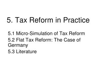 5. Tax Reform in Practice