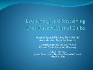 Launching and Sustaining Unit-Based Journal Clubs