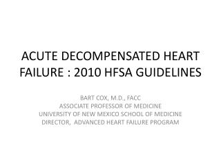 ACUTE DECOMPENSATED HEART  FAILURE :  2010 HFSA GUIDELINES