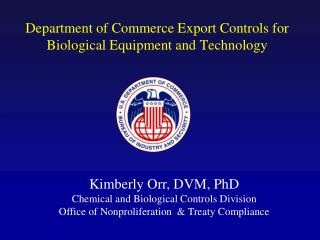 Department of Commerce Export Controls for  Biological Equipment and Technology