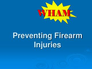 Preventing Firearm Injuries