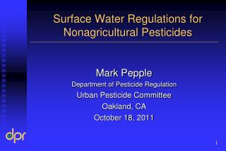 Surface Water Regulations for  Nonagricultural Pesticides