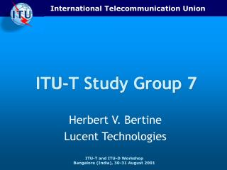 ITU-T Study Group 7