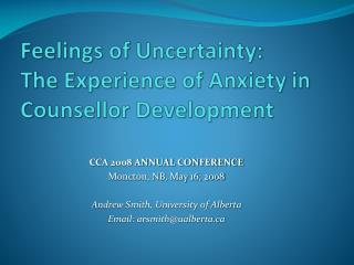 Feelings of Uncertainty: The Experience of Anxiety in Counsellor Development