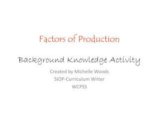 Factors of Production Background Knowledge Activity