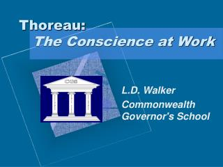 Thoreau: The Conscience at Work