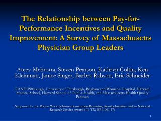The Relationship between Pay-for-Performance Incentives and Quality Improvement: A Survey of Massachusetts Physician Gr