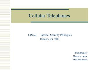 Cellular Telephones