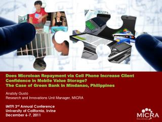 Does  Microloan  Repayment via Cell Phone Increase Client Confidence in Mobile Value Storage?   The Case of Green Bank